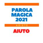 parola magica ariete 2021
