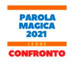 parola magica leone 2021