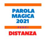 parola magica pesci 2021