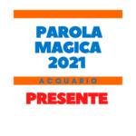parola magica acquario 2021