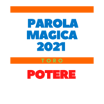 parola magica toro 2021